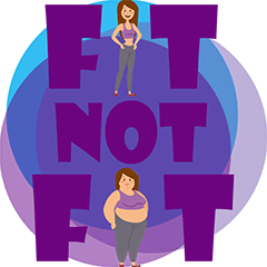 Fit Not Fat
